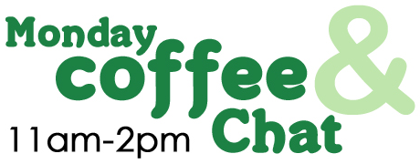 Monday Coffee & Chat, 11.00am to 2.00pm